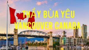 Thầy làm bùa ngải yêu ở Vancouver canada